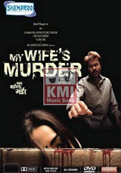 My wife murder