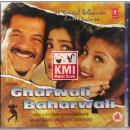 Gharwali baharwali